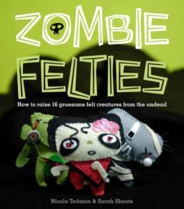 How to Raise 16 Gruesome Felt Creatures from the Undead